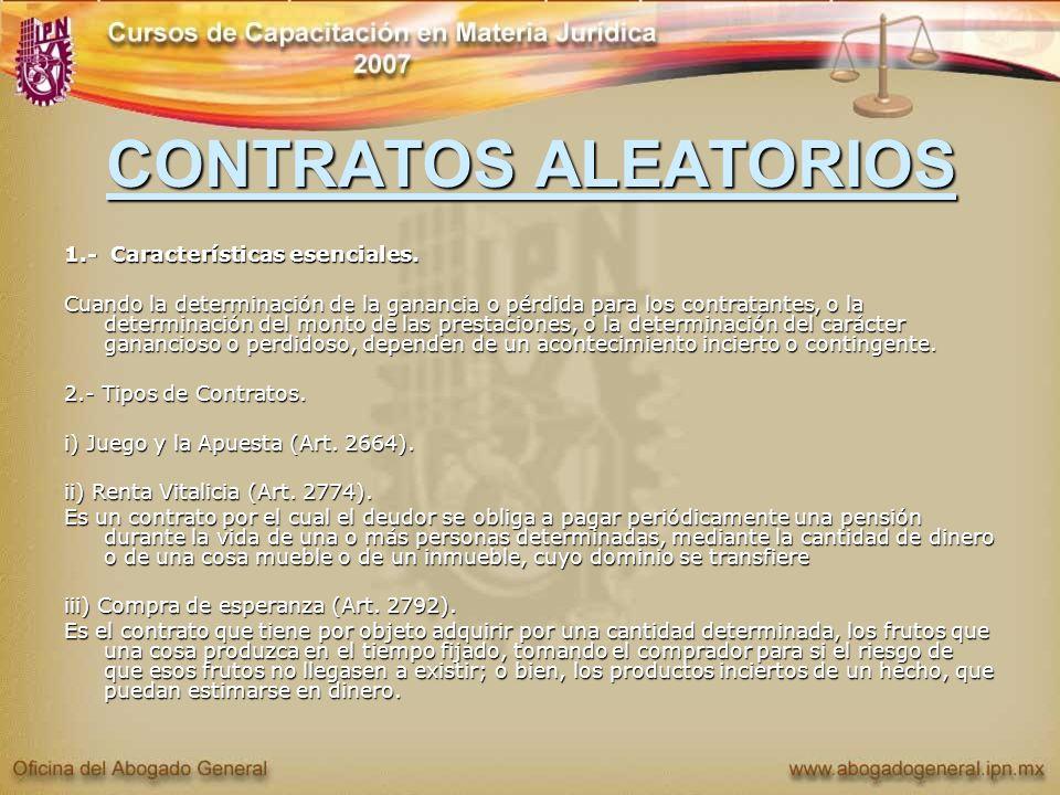 CONTRATOS ALEATORIOS 1.- Características esenciales.