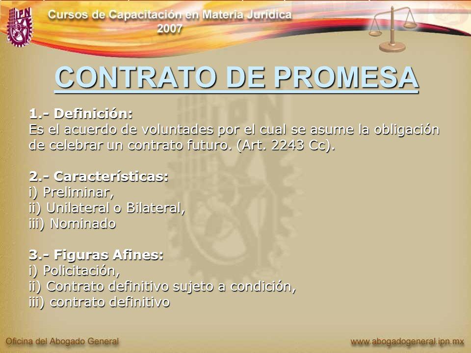 CONTRATO DE PROMESA 1.- Definición: