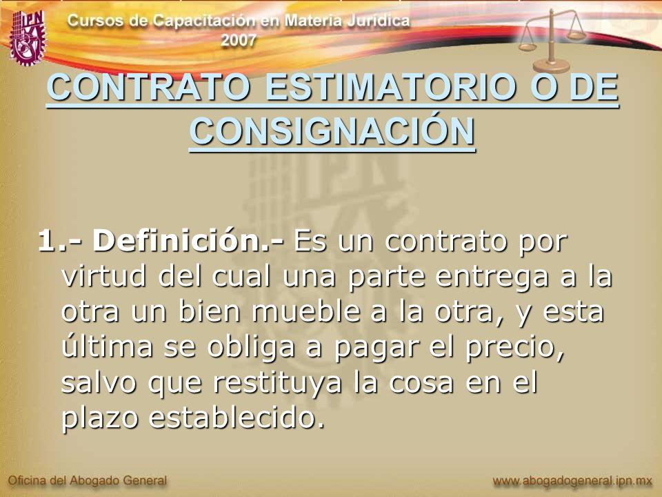 CONTRATO ESTIMATORIO O DE CONSIGNACIÓN