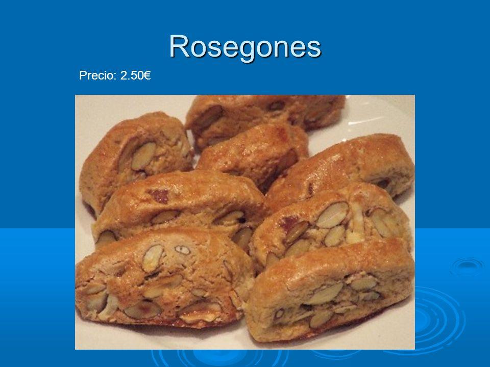 Rosegones Precio: 2.50€