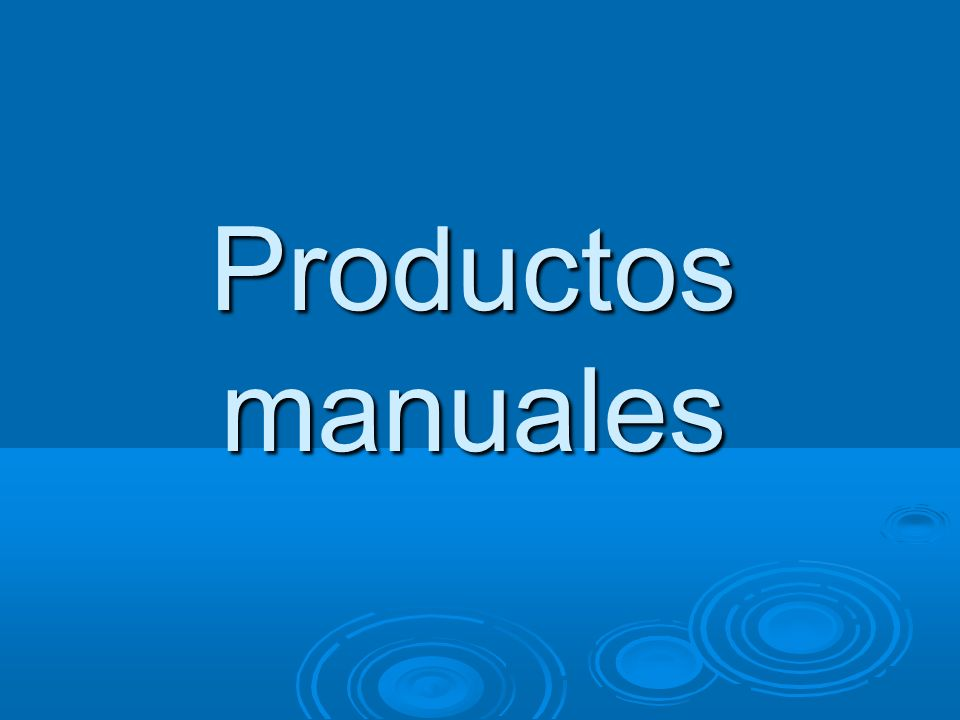Productos manuales