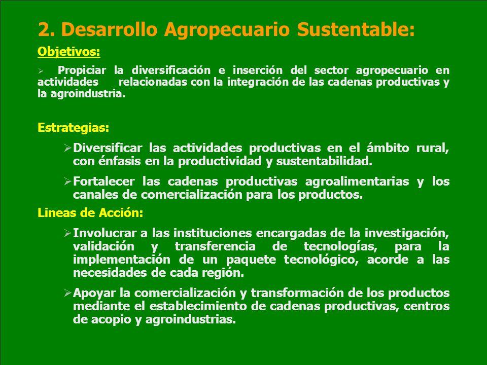 2. Desarrollo Agropecuario Sustentable: