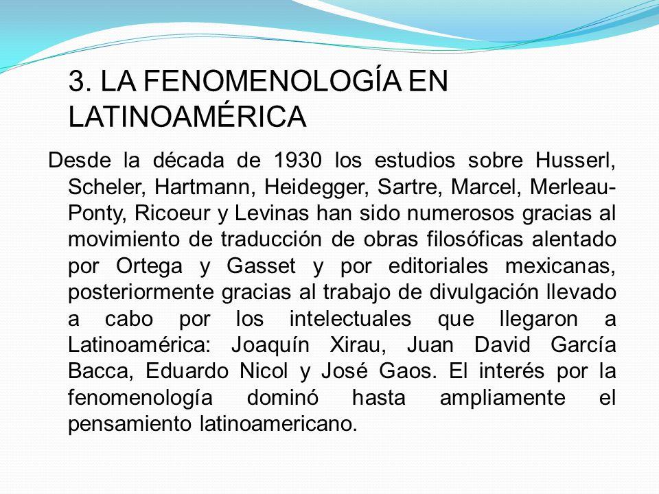 3. LA FENOMENOLOGÍA EN LATINOAMÉRICA