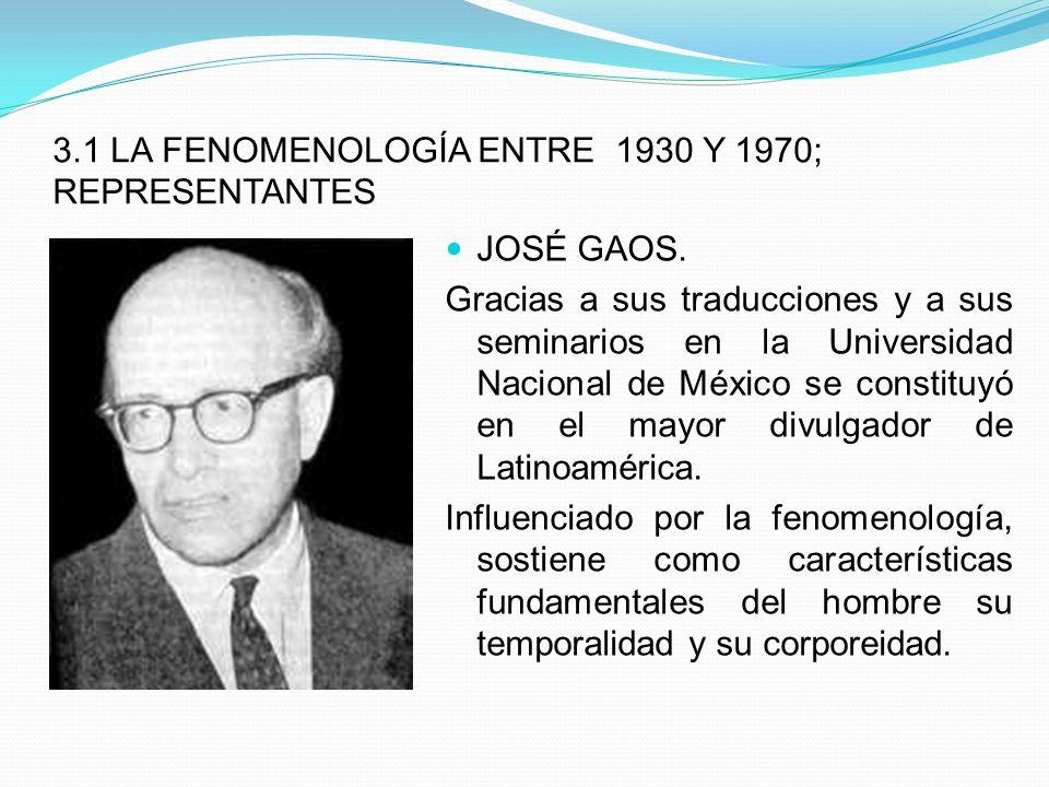 3.1 LA FENOMENOLOGÍA ENTRE 1930 Y 1970; REPRESENTANTES