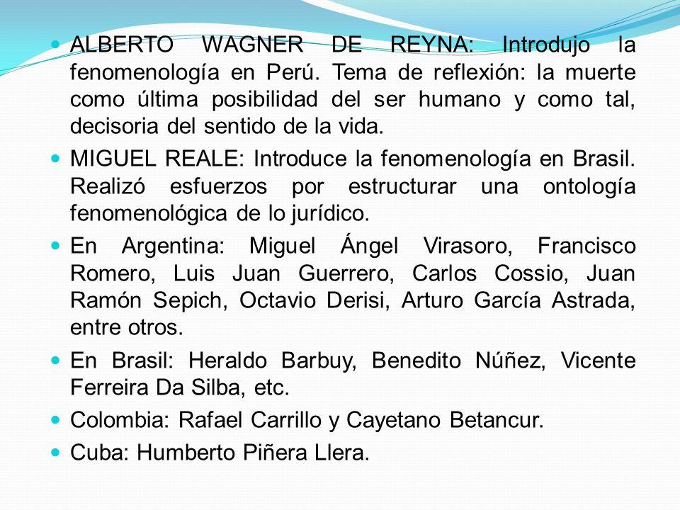 ALBERTO WAGNER DE REYNA: Introdujo la fenomenología en Perú