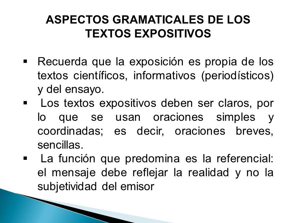 ASPECTOS GRAMATICALES DE LOS TEXTOS EXPOSITIVOS