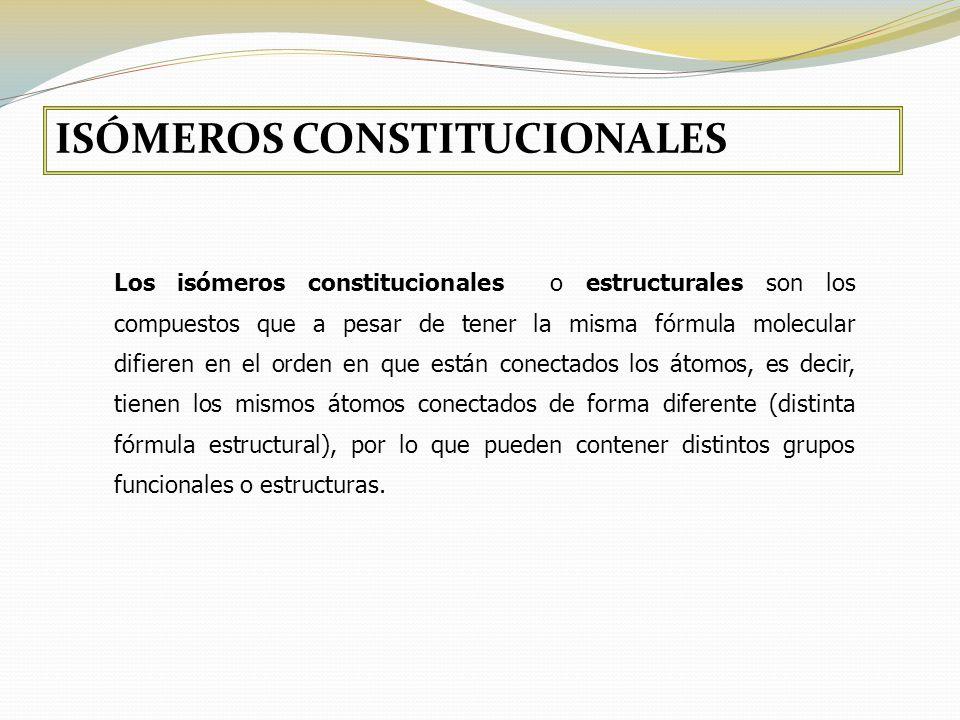 ISÓMEROS CONSTITUCIONALES