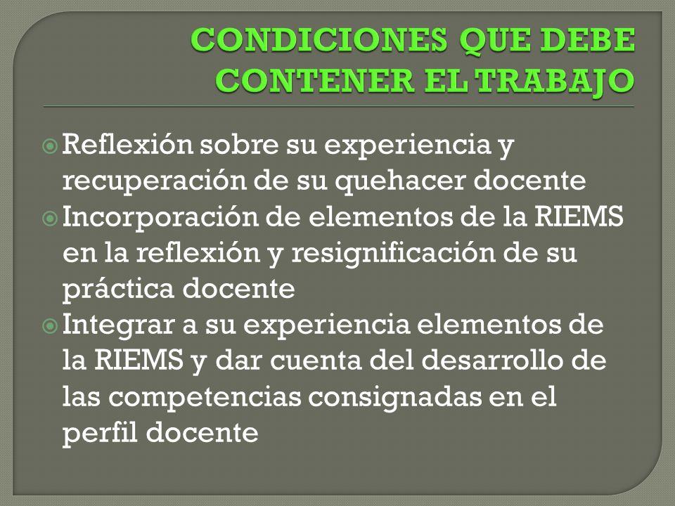CONDICIONES QUE DEBE CONTENER EL TRABAJO