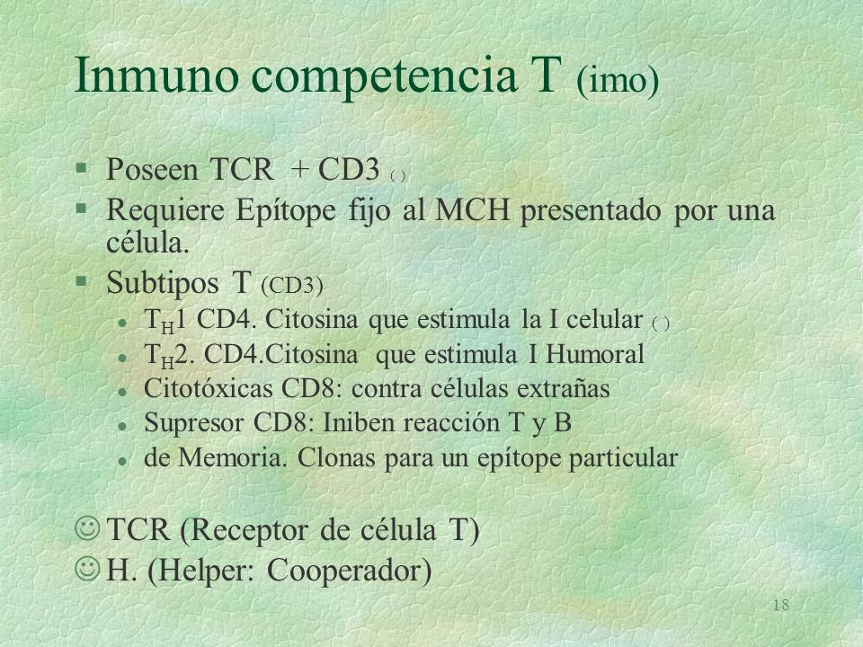 Inmuno competencia T (imo)
