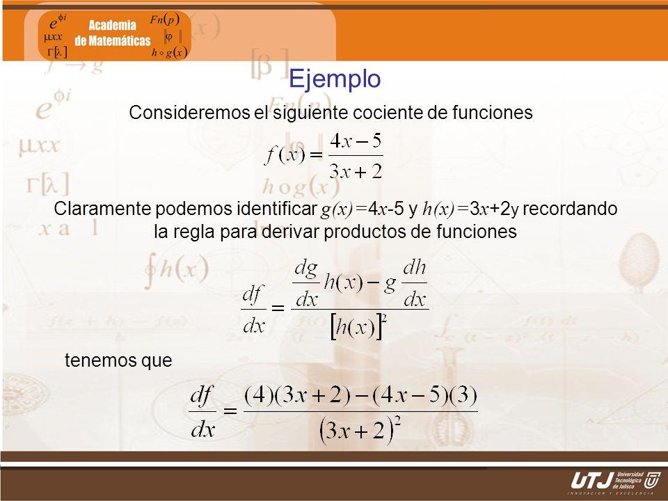 Consideremos el siguiente cociente de funciones
