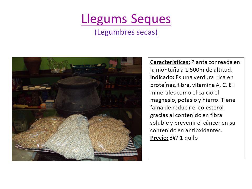 Llegums Seques (Legumbres secas)