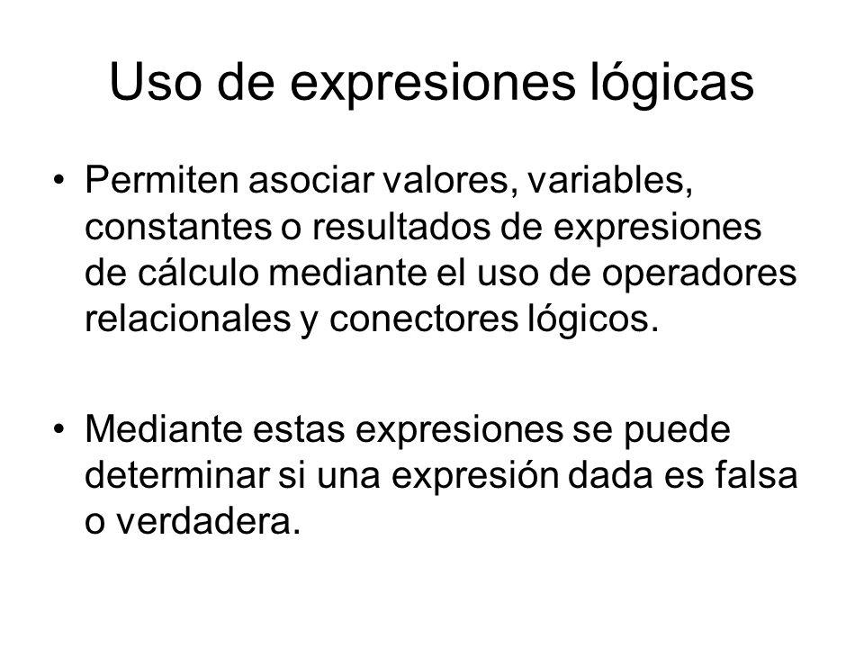 Uso de expresiones lógicas