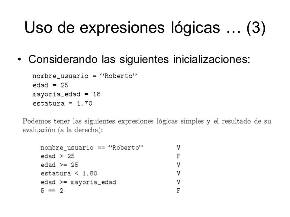 Uso de expresiones lógicas … (3)