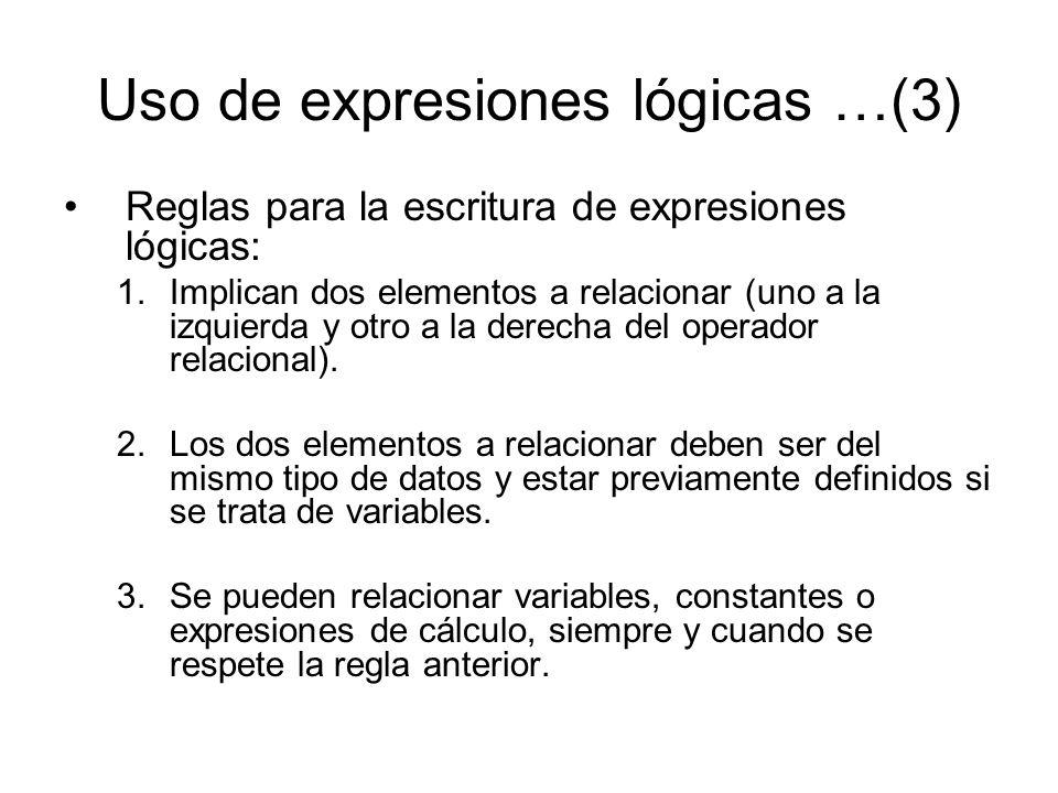 Uso de expresiones lógicas …(3)