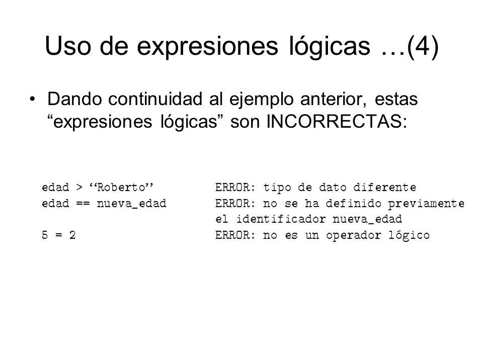 Uso de expresiones lógicas …(4)