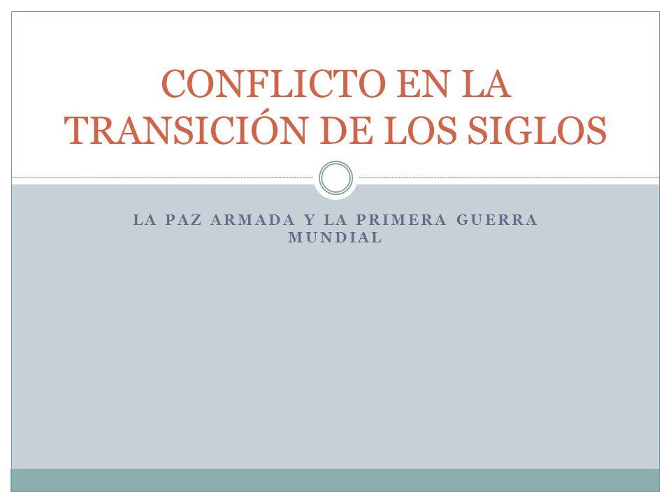 CONFLICTO EN LA TRANSICIÓN DE LOS SIGLOS