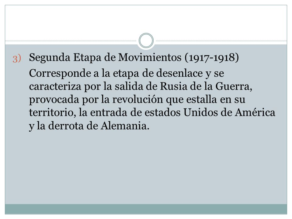 Segunda Etapa de Movimientos (1917-1918)