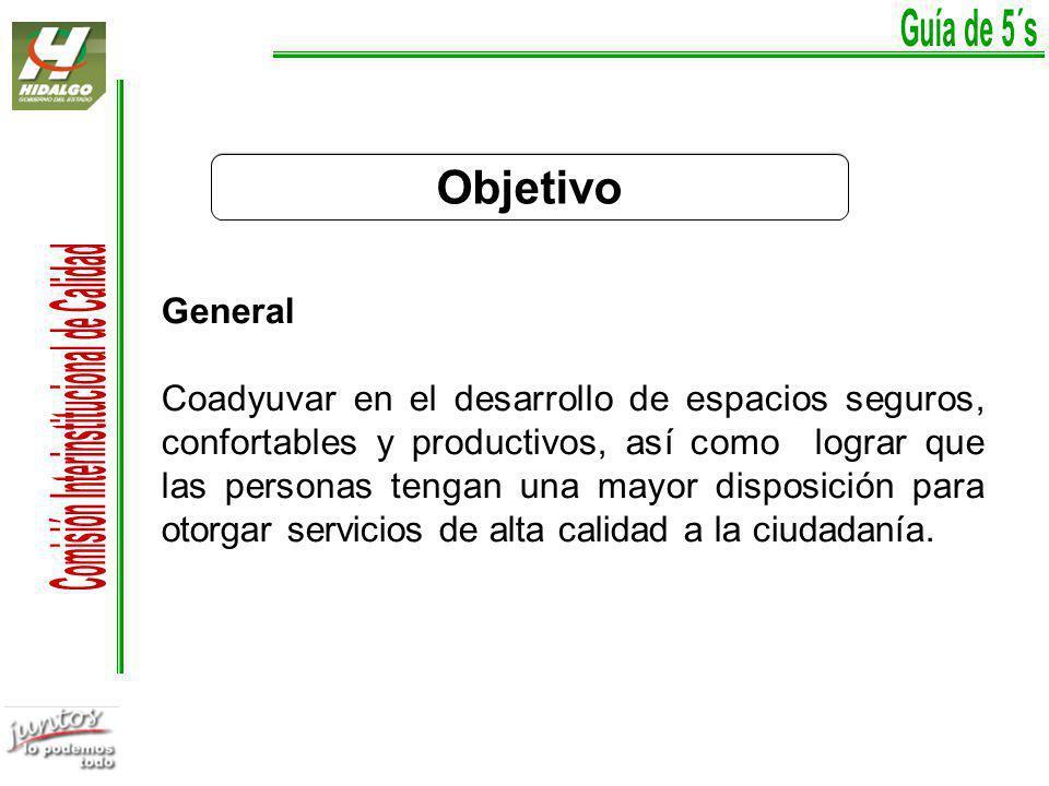 Guía de 5´s Objetivo. General.