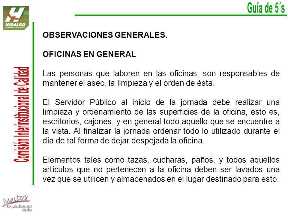 OBSERVACIONES GENERALES. OFICINAS EN GENERAL