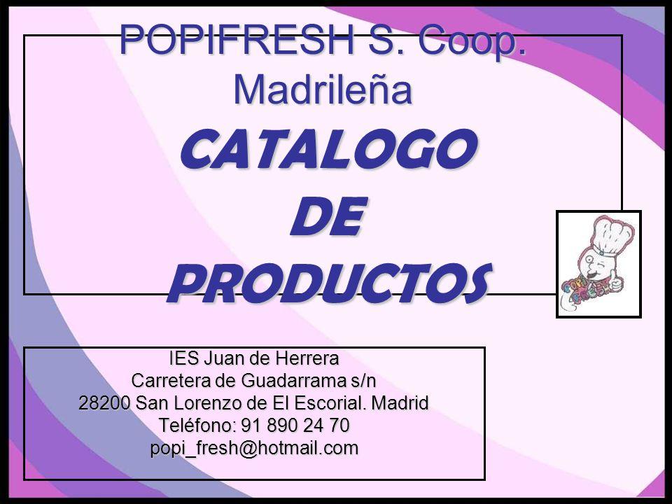 POPIFRESH S. Coop. Madrileña CATALOGO DE PRODUCTOS