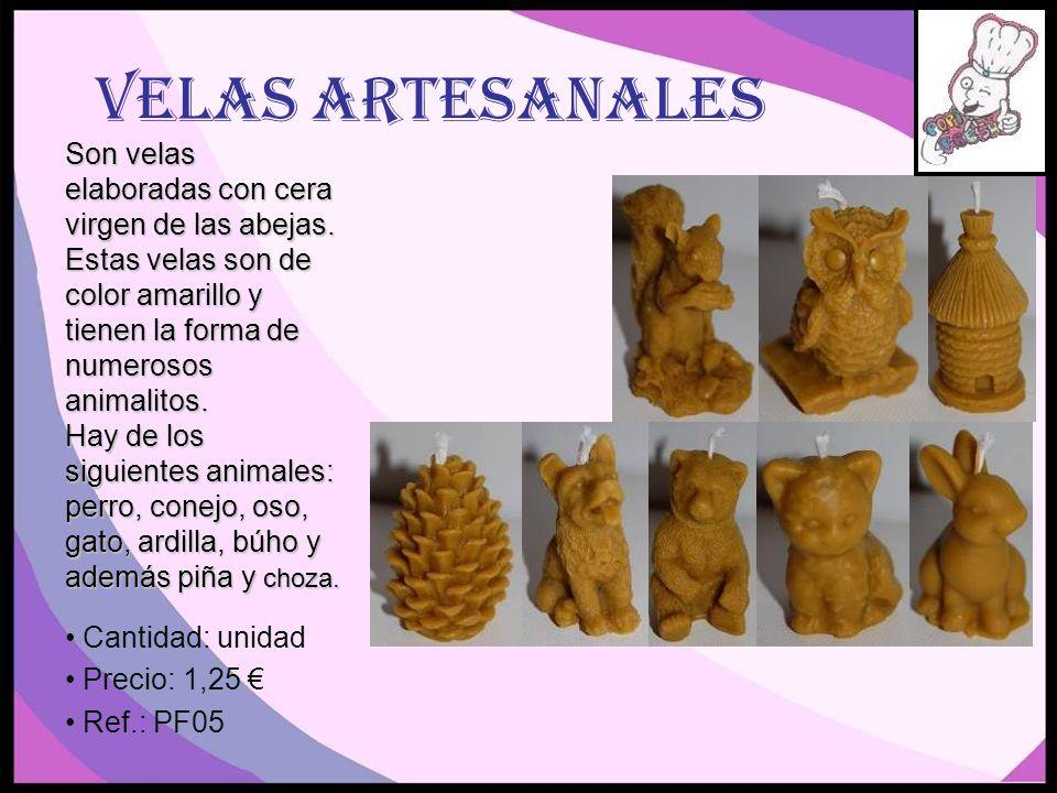 Velas Artesanales Son velas elaboradas con cera virgen de las abejas.