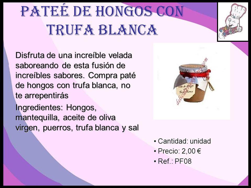 PATEÉ DE HONGOS CON TRUFA BLANCA