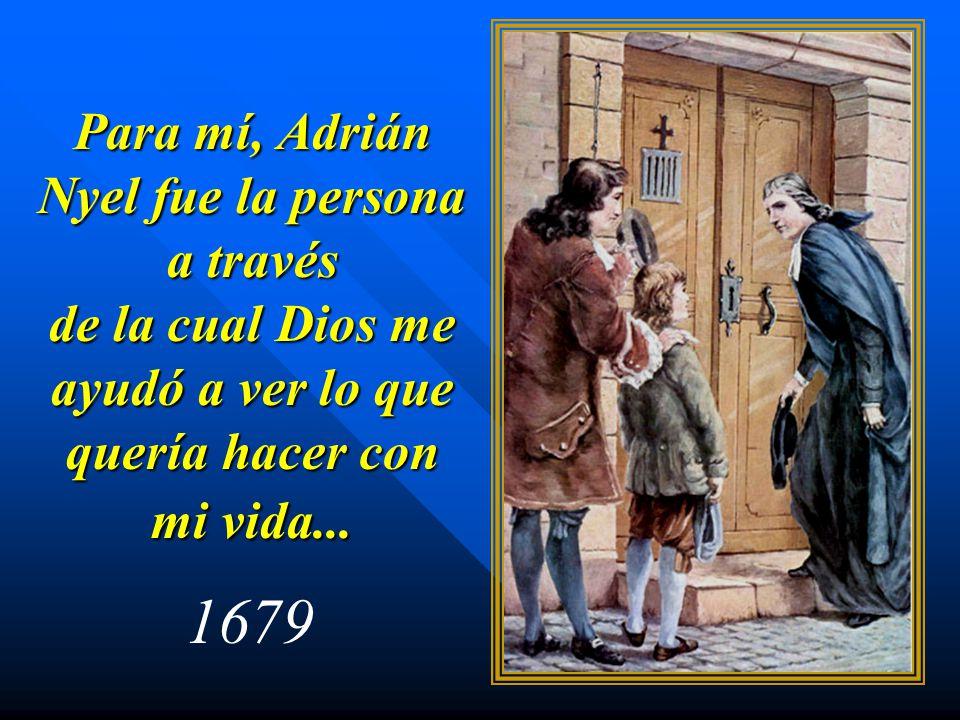 Para mí, Adrián Nyel fue la persona a través de la cual Dios me ayudó a ver lo que quería hacer con mi vida...