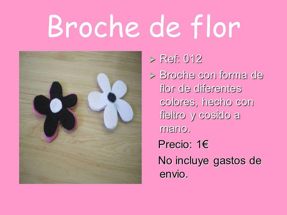 Broche de flor Ref: 012. Broche con forma de flor de diferentes colores, hecho con fieltro y cosido a mano.