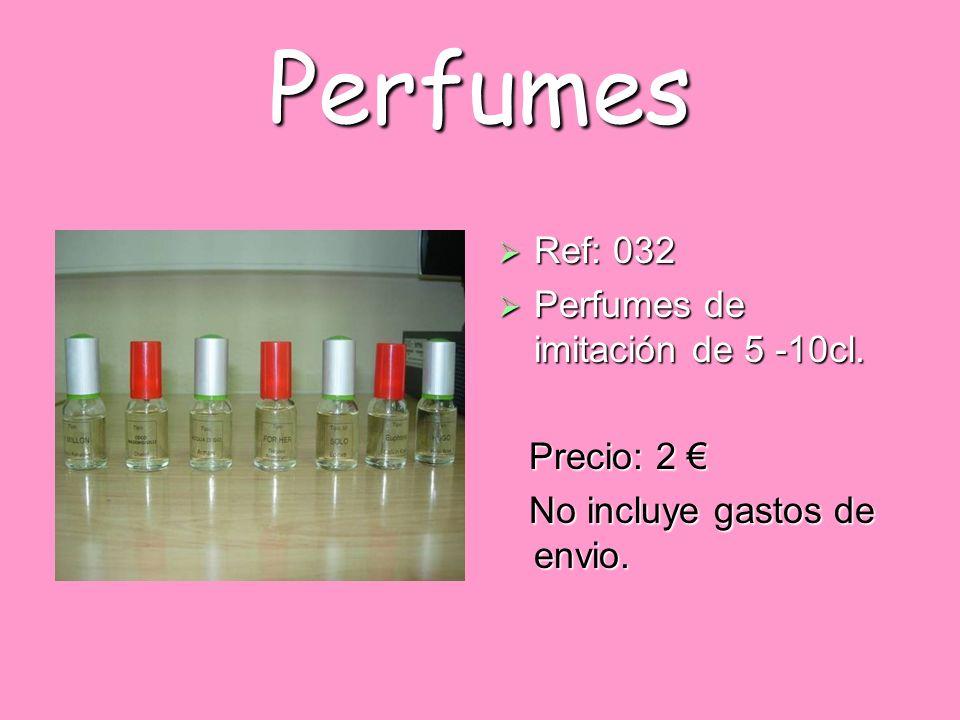 Perfumes Ref: 032 Perfumes de imitación de 5 -10cl. Precio: 2 €