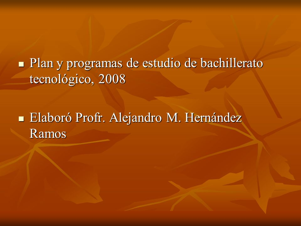 Plan y programas de estudio de bachillerato tecnológico, 2008