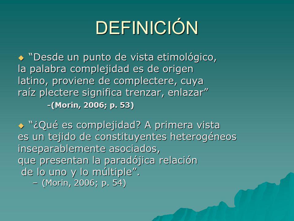 DEFINICIÓN Desde un punto de vista etimológico,