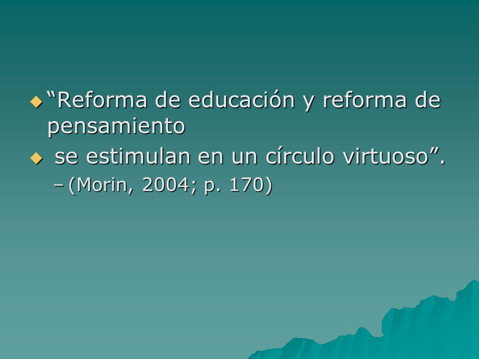 Reforma de educación y reforma de pensamiento