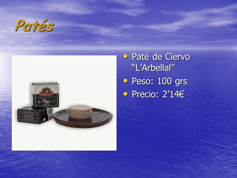 Patés Paté de Ciervo L'Arbellal Peso: 100 grs Precio: 2'14€
