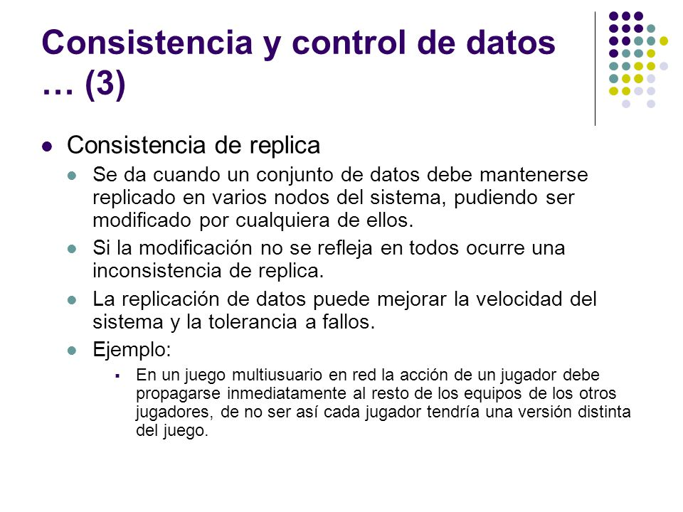 Consistencia y control de datos … (3)