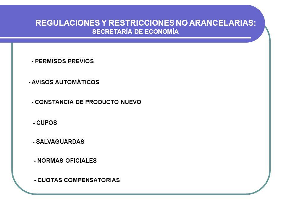 REGULACIONES Y RESTRICCIONES NO ARANCELARIAS: