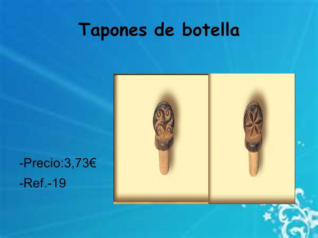 Tapones de botella -Precio:3,73€ -Ref.-19