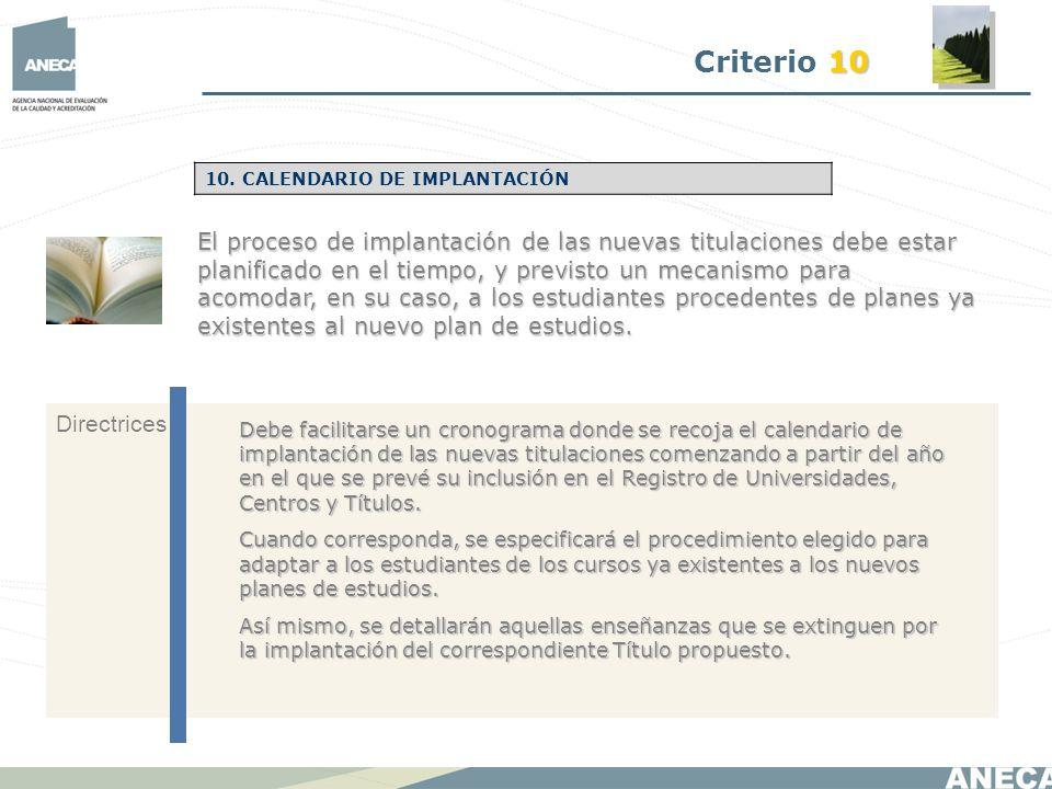 Criterio 10 10. CALENDARIO DE IMPLANTACIÓN.