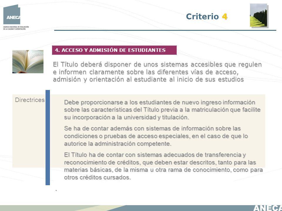 Criterio 4 4. ACCESO Y ADMISIÓN DE ESTUDIANTES.