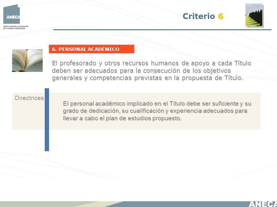 Criterio 6 6. PERSONAL ACADÉMICO.
