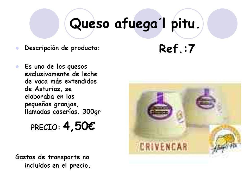 Queso afuega´l pitu. Ref.:7 PRECIO: 4,50€ Descripción de producto: