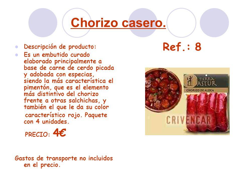 Chorizo casero. Ref.: 8 Descripción de producto: