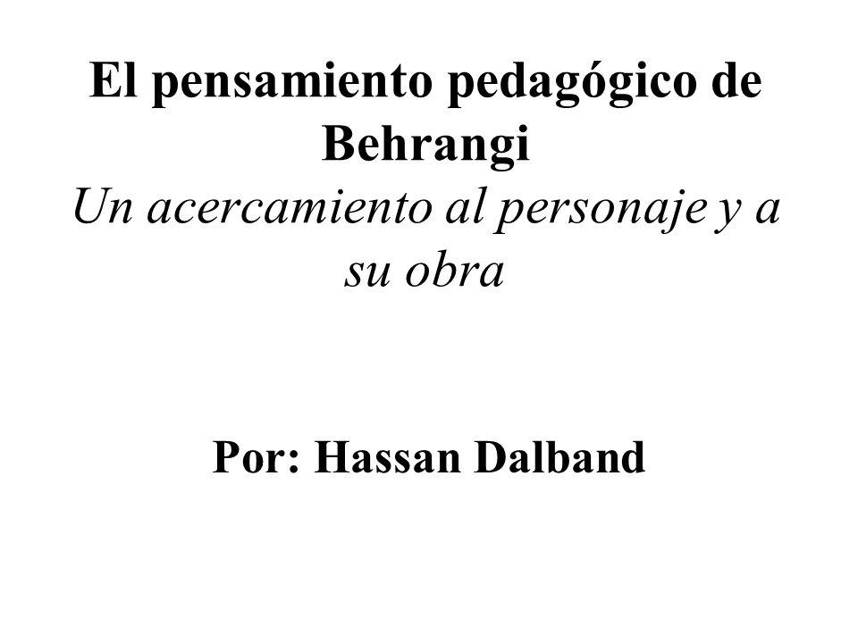 El pensamiento pedagógico de Behrangi Un acercamiento al personaje y a su obra