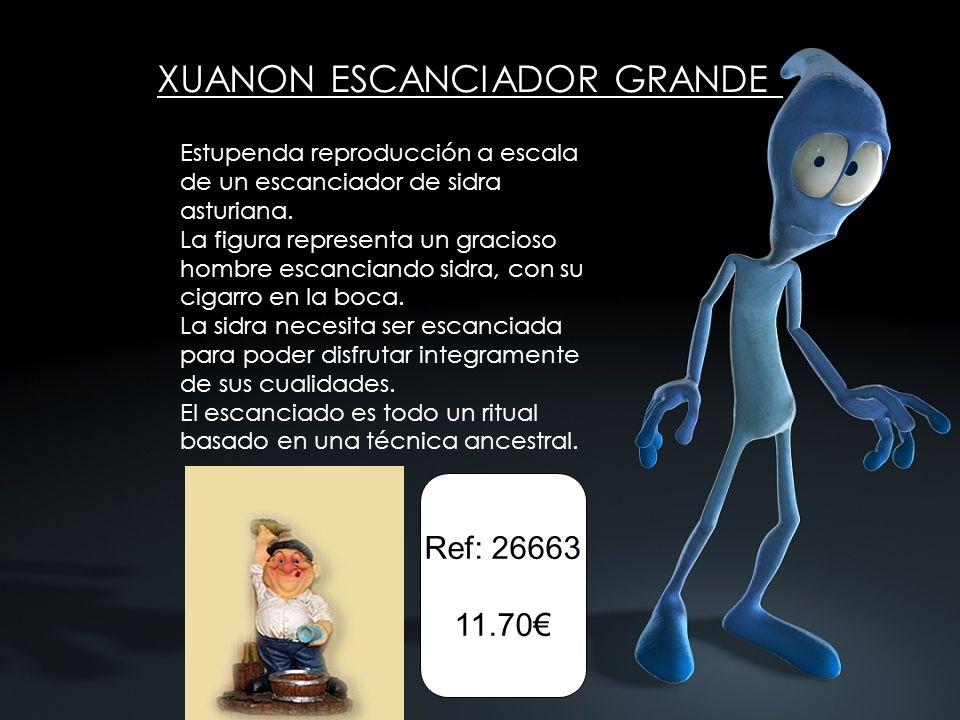 XUANON ESCANCIADOR GRANDE