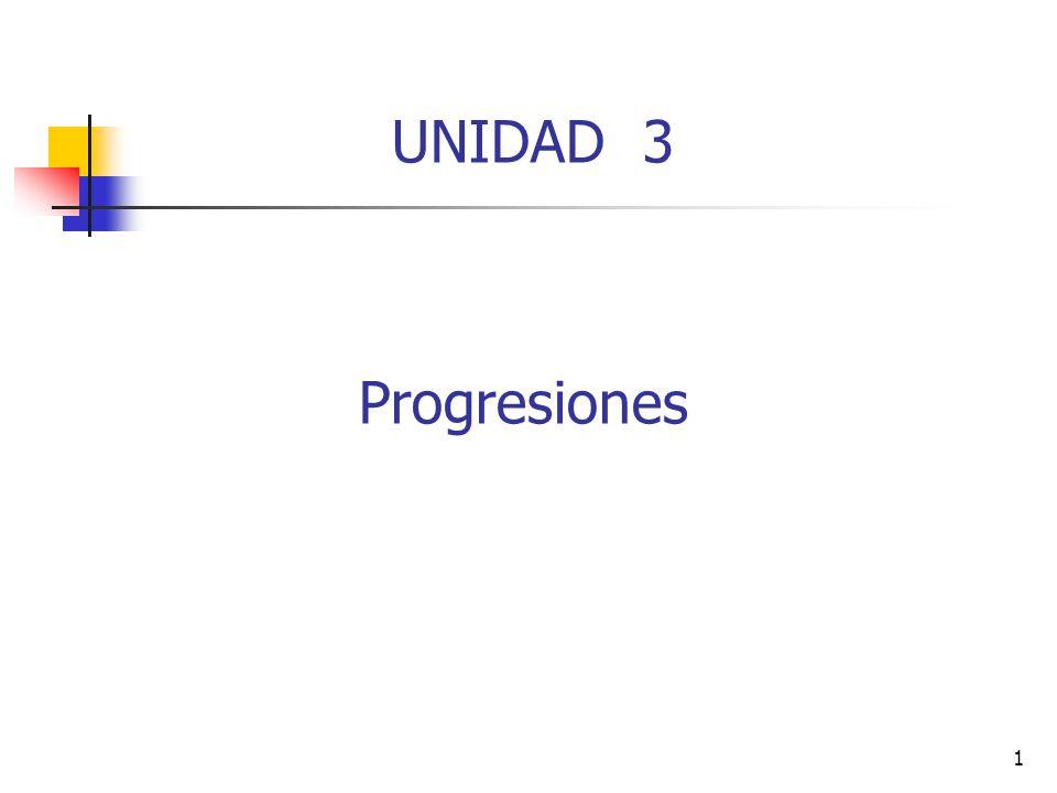 UNIDAD 3 Progresiones