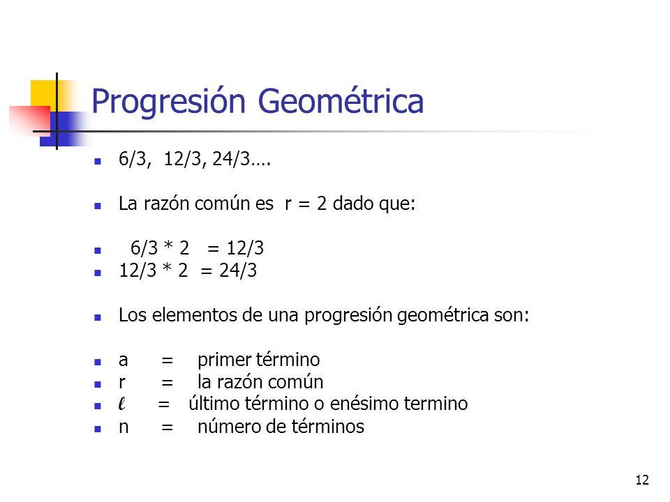 Progresión Geométrica