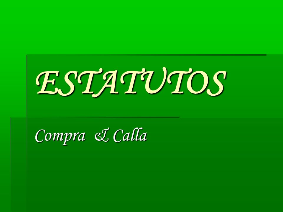 ESTATUTOS Compra & Calla