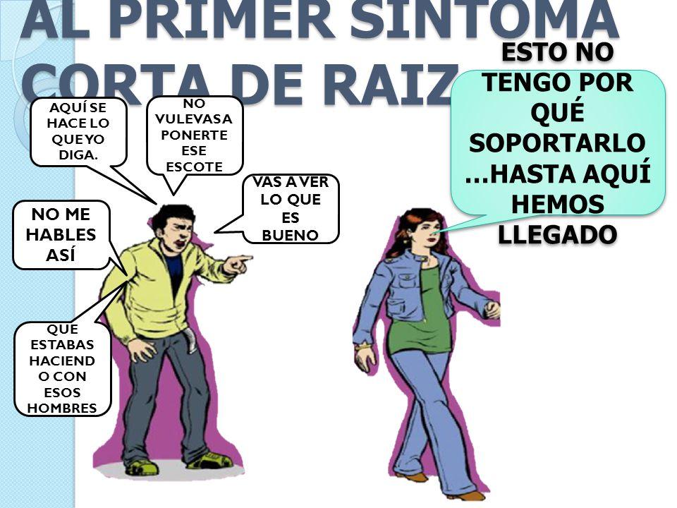 AL PRIMER SINTOMA CORTA DE RAIZ