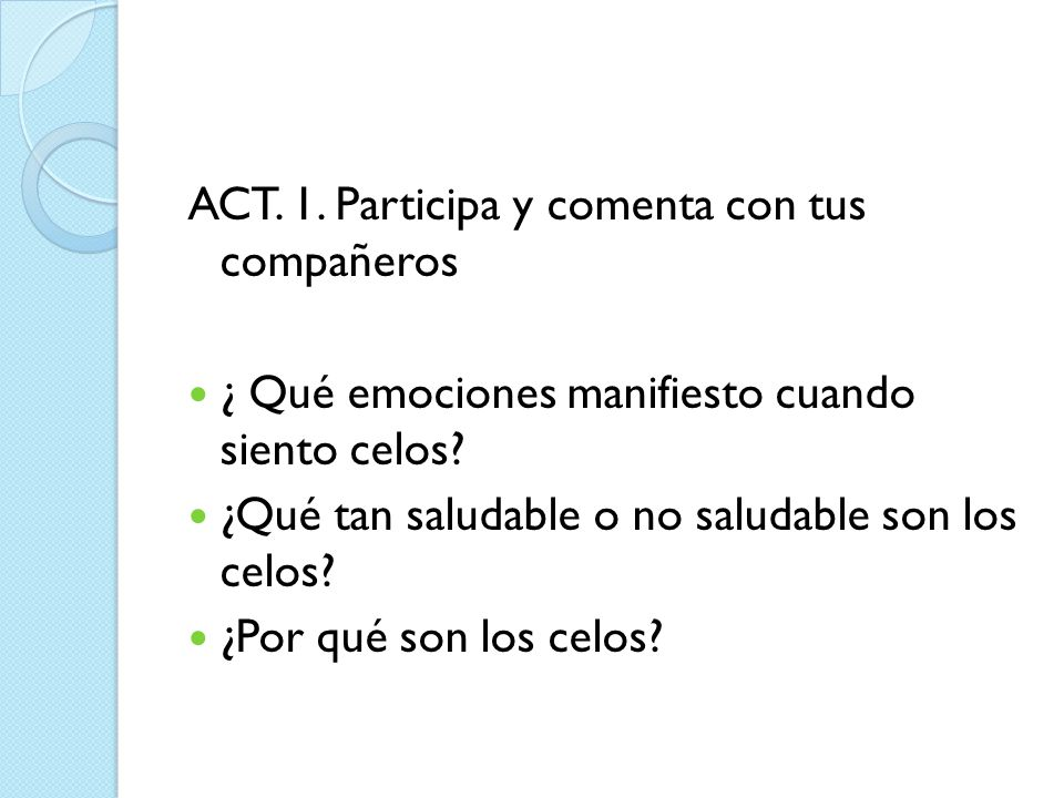 ACT. 1. Participa y comenta con tus compañeros