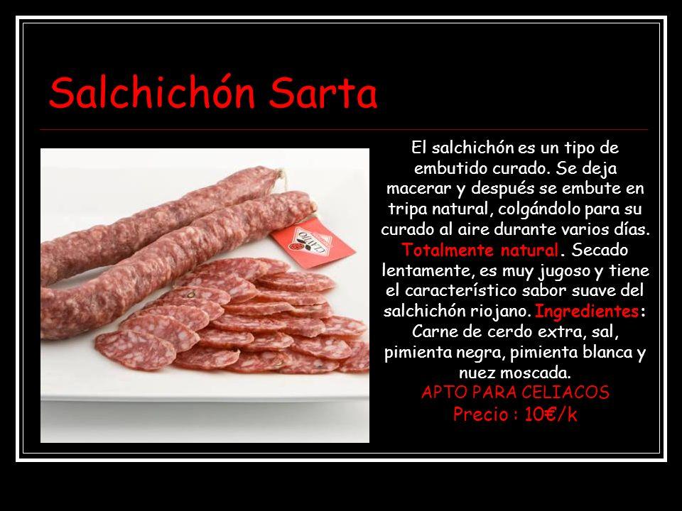 Salchichón Sarta Precio : 10€/k