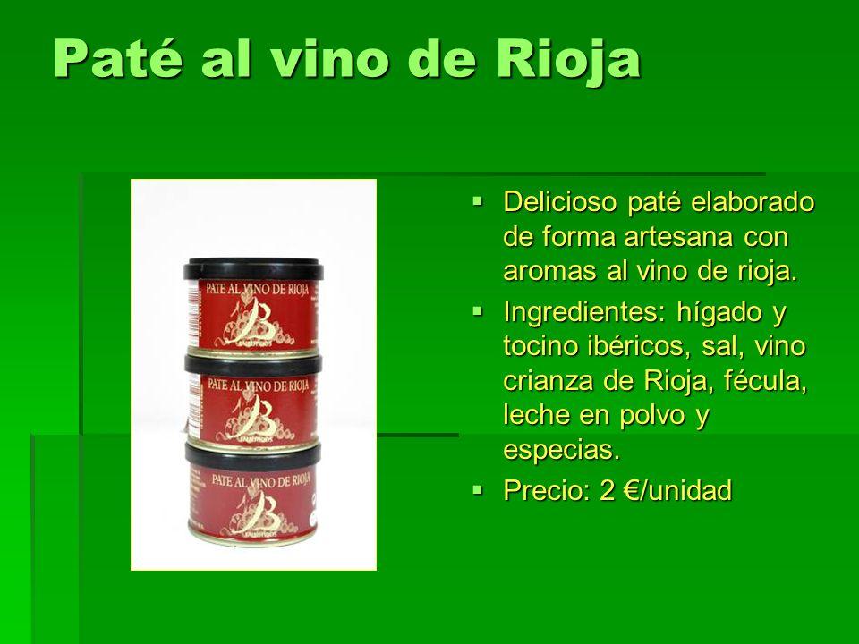 Paté al vino de Rioja Delicioso paté elaborado de forma artesana con aromas al vino de rioja.